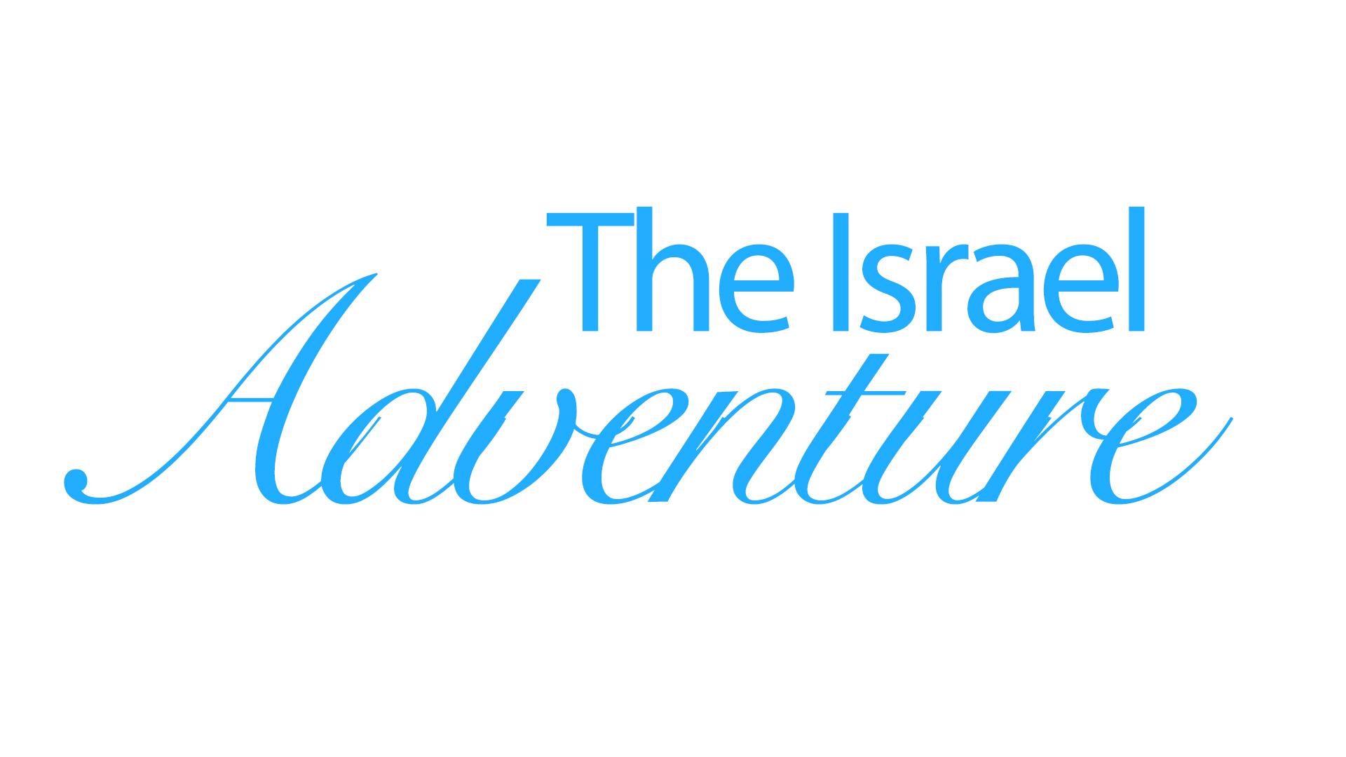 The Israel Adventure